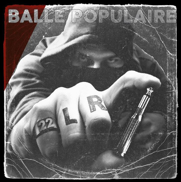 22 Longs Riff - Balle Populaire