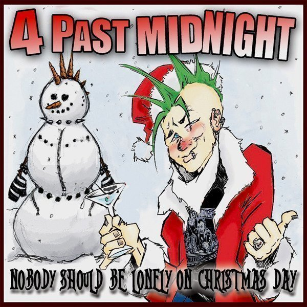 4 Past Midnight - Nobody Should Be Lonely On Christmas Day