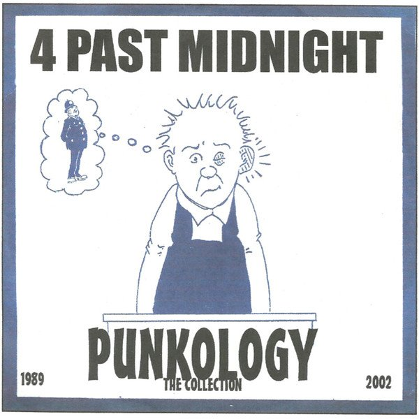4 Past Midnight - Punkology The Collection 89-03