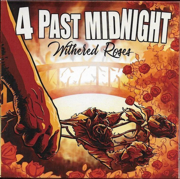 4 Past Midnight - Withered Roses