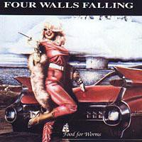 4 Walls Falling - Food For Worms