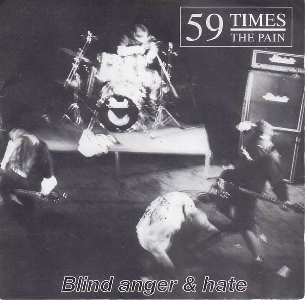59 Times The Pain - Blind Anger & Hate