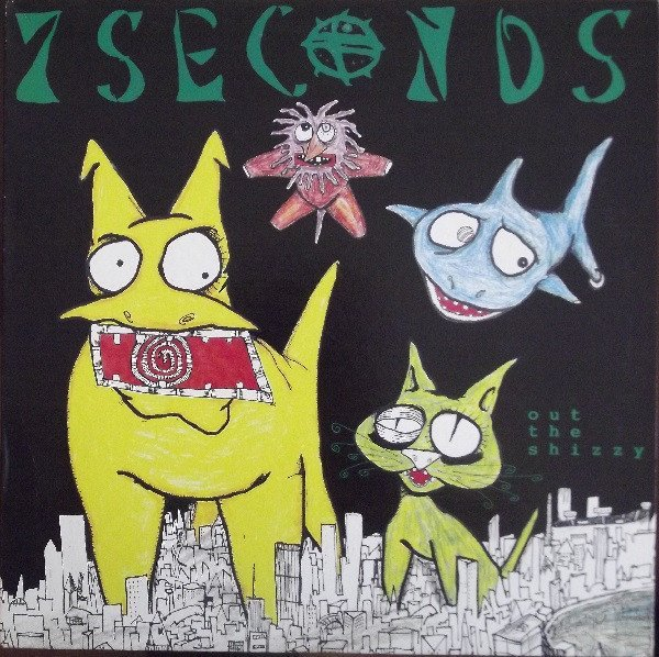 7 Seconds - Out The Shizzy