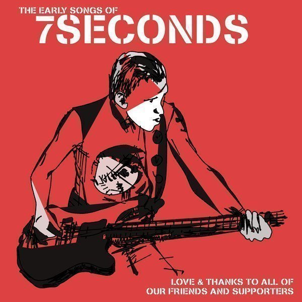 7 Seconds - The Early Songs Of 7 Seconds