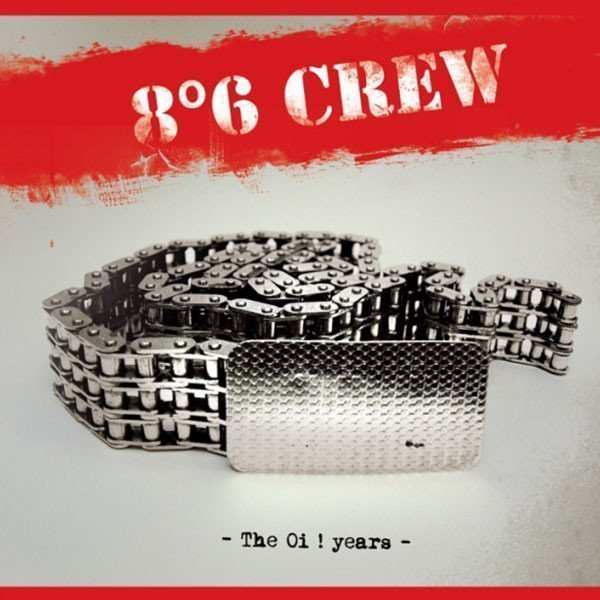 86 Crew - The Oi ! Years