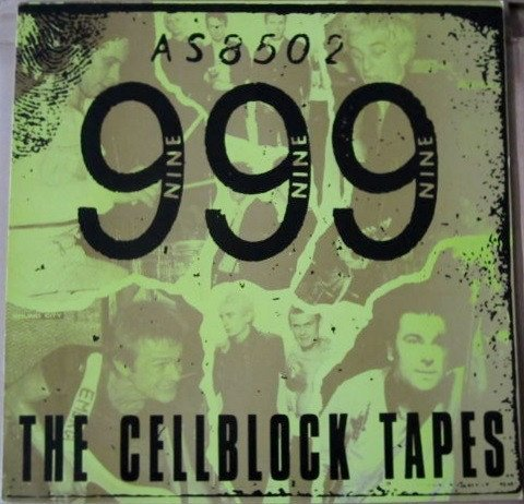 999 - The Cellblock Tapes