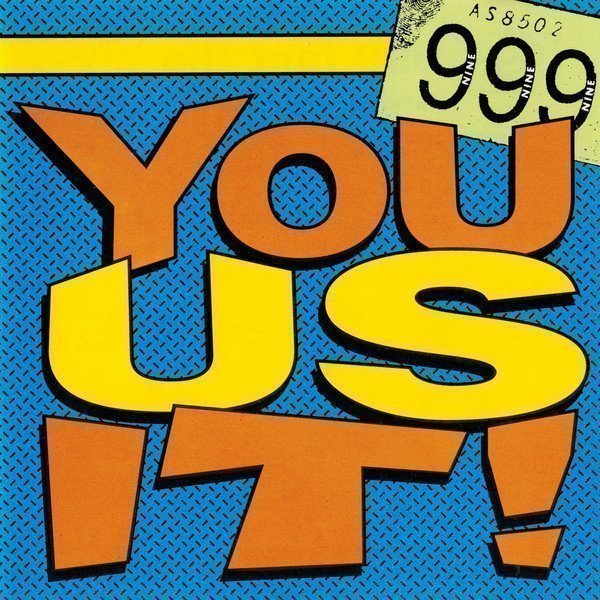 999 - You Us It!