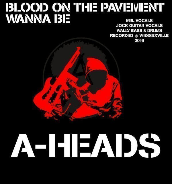 A heads - Blood On The Pavement