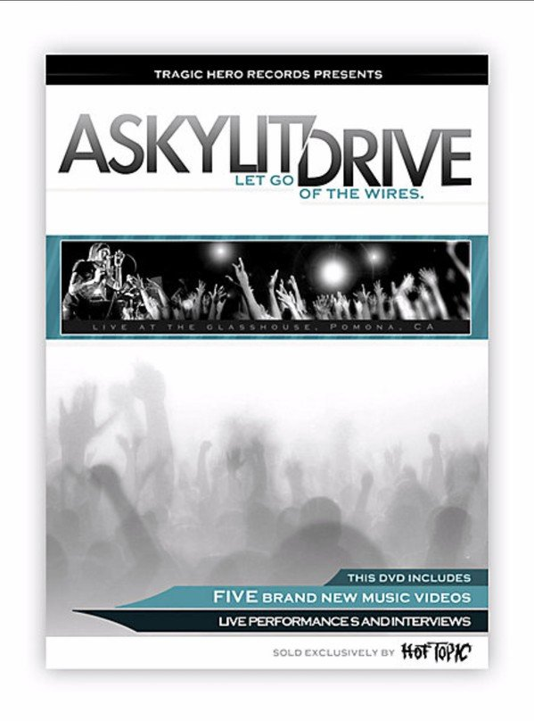 A Skylit Drive - Let Go Of The Wires