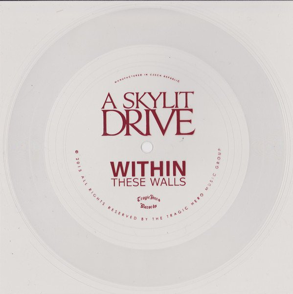 A Skylit Drive - Within These Walls