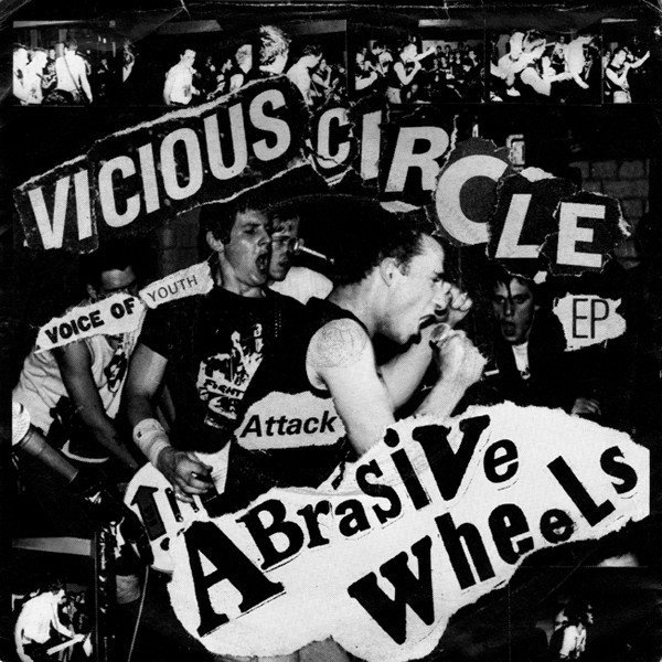Abrasive Wheels - Vicious Circle EP