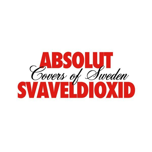Absolut - Covers Of Sweden