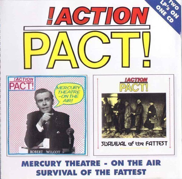 Action Pact - Mercury Theatre - On The Air/Survival Of The Fattest