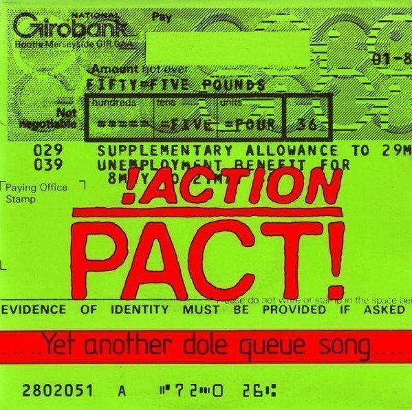 Action Pact - Yet Another Dole Queue Song