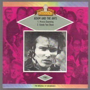 Adam  The Ants - Prince Charming / Goody Two Shoes