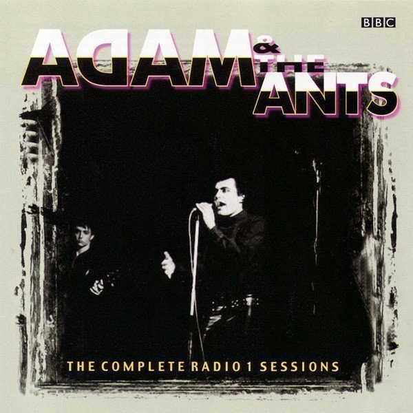 Adam  The Ants - The Complete Radio 1 Sessions