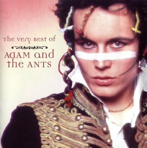 Adam  The Ants - The Very Best Of Adam And The Ants