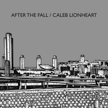 After The Fall - After The Fall / Caleb Lionheart
