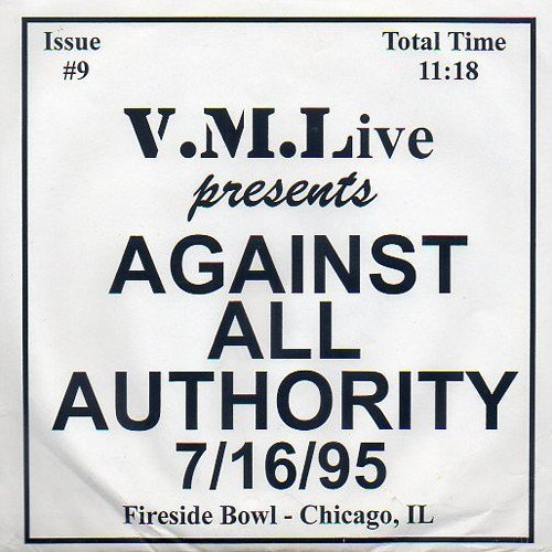 Against All Authority - 7/16/95 (Fireside Bowl - Chicago, IL)