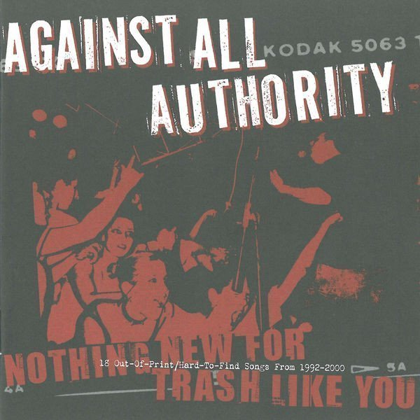 Against All Authority - Nothing New For Trash Like You