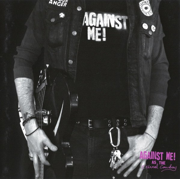 Against  Me - As The Eternal Cowboy