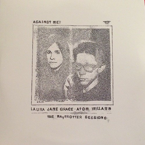 Against  Me - Laura Jane Grace & Atom Willard - The Daytrotter Sessions