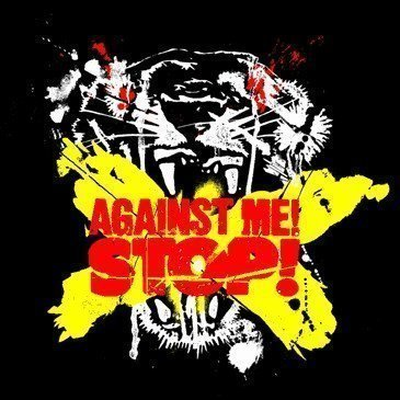 Against  Me - Stop!