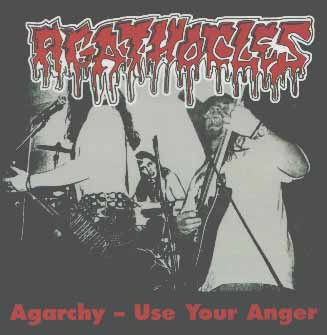 Agathocles - Agarchy - Use Your Anger