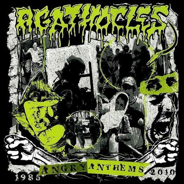 Agathocles - Angry Anthems 1985-2010