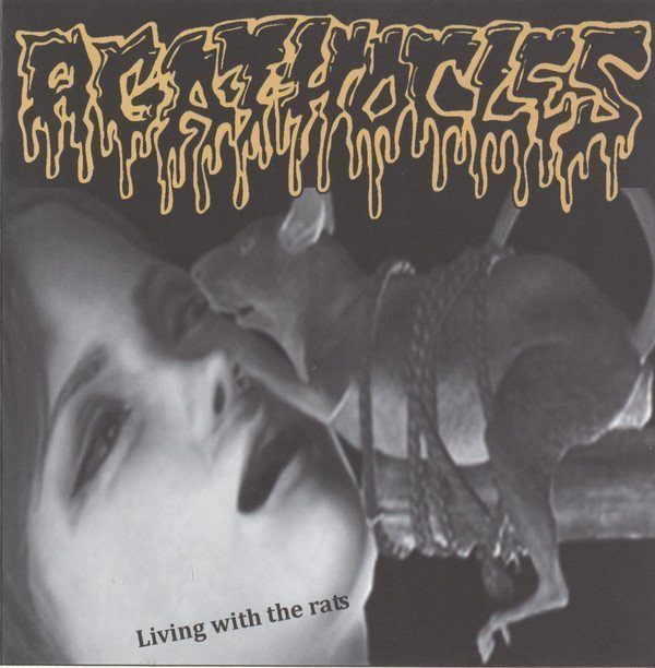 Agathocles - Living With The Rats