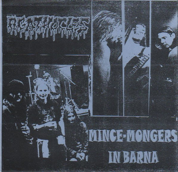 Agathocles - Mince-Mongers In Barna