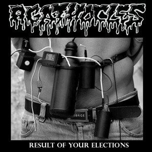 Agathocles - Result Of Your Elections / Untitled