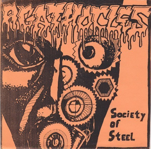 Agathocles - Society Of Steel / Fuck Your Values