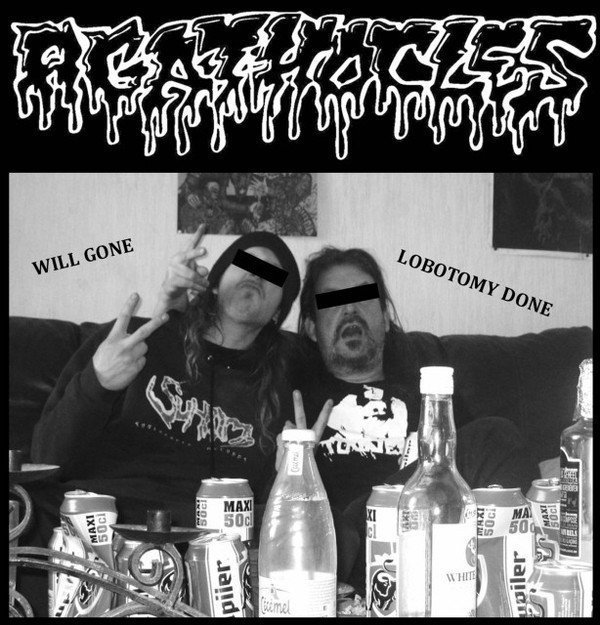 Agathocles - Will Gone Lobotomy Done / Reek Of Abhorrence
