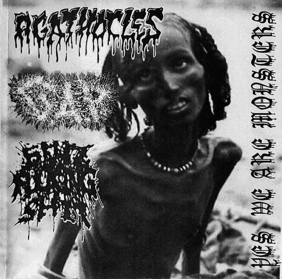 Agathocles - Yes, We Are Monsters!