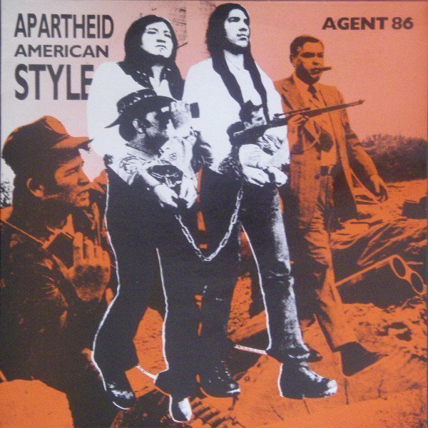 Agent 86 - Apartheid American Style