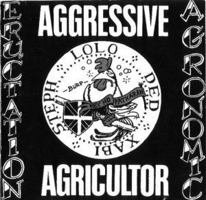 Aggressive Agricultor - Eructation Agronomic
