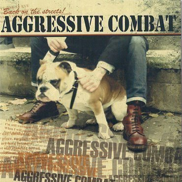 Aggressive Combat - Back On The Streets!