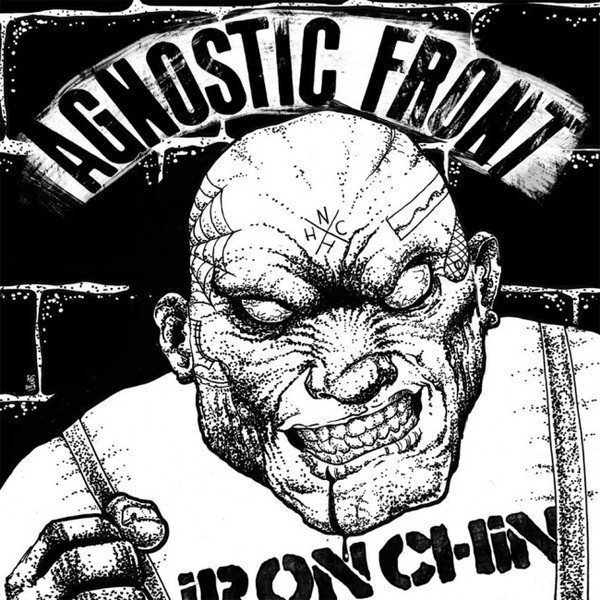 Agnostic Front - Iron Chin