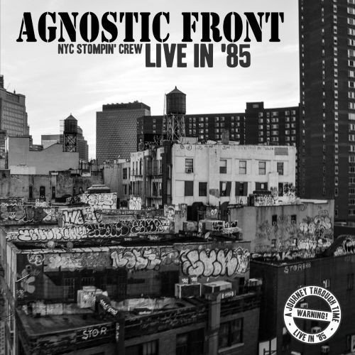 Agnostic Front - NYC Stompin