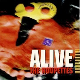 Alive The Roupettes - Beautiful Father