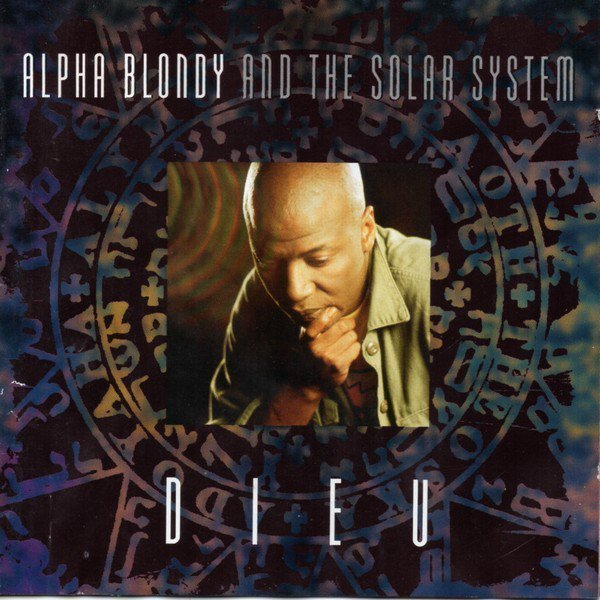 Alpha Blondy And The Solar System - Dieu