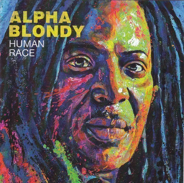 Alpha Blondy And The Solar System - Human Race