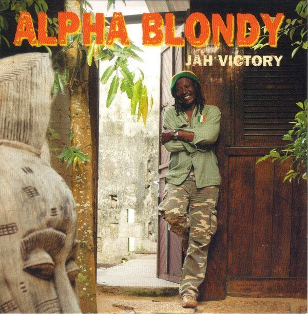 Alpha Blondy And The Solar System - Jah Victory