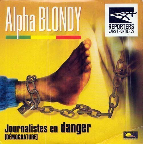 Alpha Blondy And The Solar System - Journalistes En Danger (Démocrature)