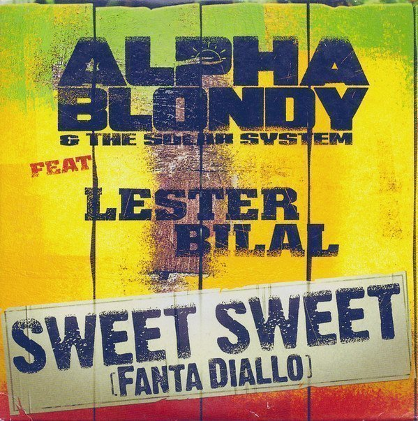 Alpha Blondy And The Solar System - Sweet Sweet (Fanta Diallo)