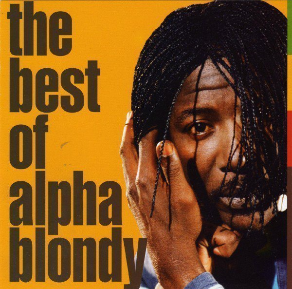 Alpha Blondy And The Solar System - The Best Of Alpha Blondy