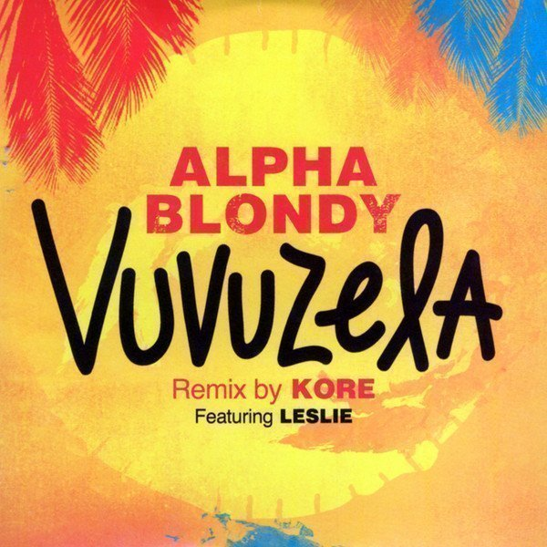 Alpha Blondy And The Solar System - Vuvuzela
