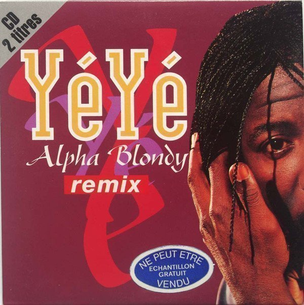 Alpha Blondy And The Solar System - Yé Yé Remix