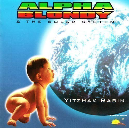 Alpha Blondy And The Solar System - Yitzhak Rabin